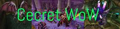 Cecret WoW 3.3.5a Unique Custom Funserver