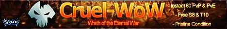 Cruel-WoW  Instant 80 PvP PvE  Legends Return