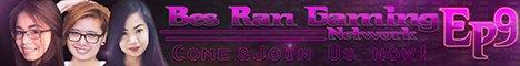 Bes Ran Gaming Network Episode 9