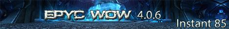Epyc WoW 4.0.6 Instant 85 PvP