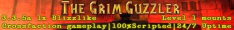 The Grim Guzzler | 3.3.5a 1x Blizzlike