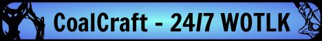 CoalCraft - 24/7 Blizzlike WOTLK (1000+)