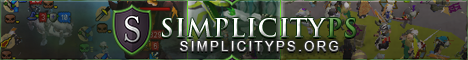 Simplicityps.org   100 Players  Active PvM, PvP, Gambling, Achievements, Skilling Just Released