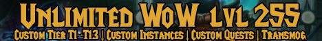 Unlimited WoW LvL 255 FUNSERVER 3.3.5a WotLK